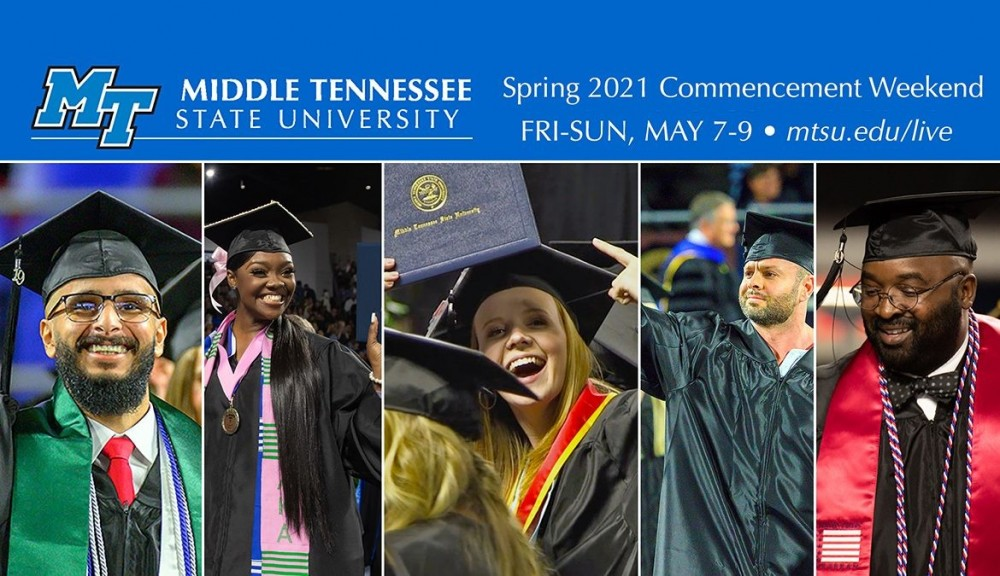 Middle Tennessee State University's spring 2021 commencement ceremonies are returning to Murphy Center May 7-9 for a three-day, 10-event graduation weekend.