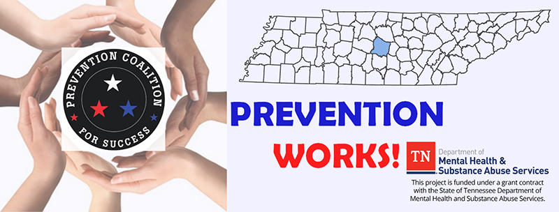 Prevention Works! Prevention Coalition for Success