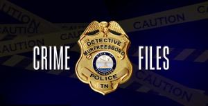 Murfreesboro Police Department Crime Files