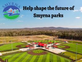 Help shape the future of Smyrna Parks