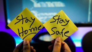Stay Home; Stay Safe