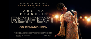 RESPECT: The Aretha Franklin Movie On Demand Now