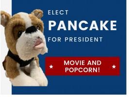 Elect Pancake for President